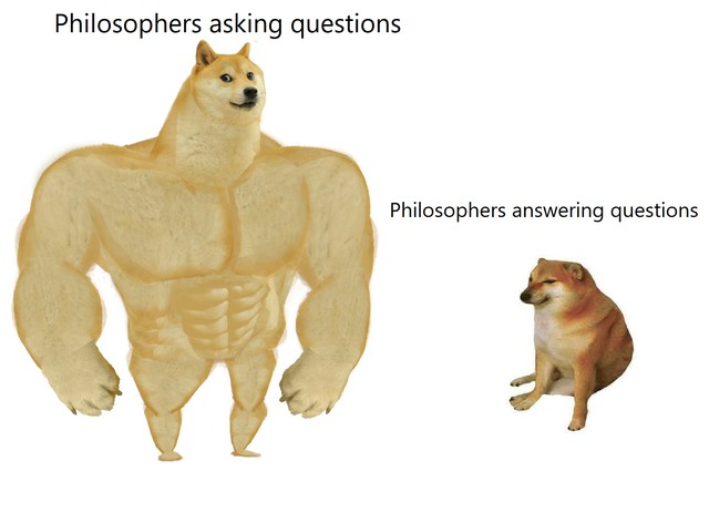 Philosophy: Questions vs Answers